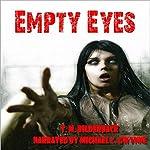 Empty Eyes: A Novel | T. M. Bilderback