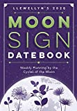 Llewellyn s 2020 Moon Sign Datebook: Weekly Planning by the Cycles of the Moon