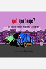 Got Garbage?: The Garbage Book For The Biggest Garbage Fan Paperback