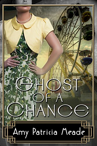 Ghost of a Chance (The Marjorie McClelland Mysteries Book 2)