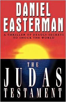 Book The Judas Testament by Daniel Easterman (2010-05-30)