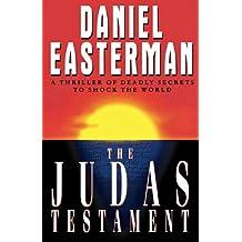 The Judas Testament by Daniel Easterman (2010-05-30)