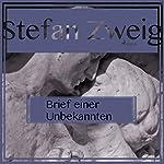 Brief einer Unbekannten   Stefan Zweig