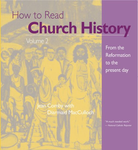 How to Read Church History Volume 2: From the Reformation to the Present Day (The Crossroad Adult Christian Formation) (How To Buy Ch compare prices)