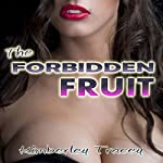 The Forbidden Fruit: Strap-On Anal Erotica | Kimberley Tracey