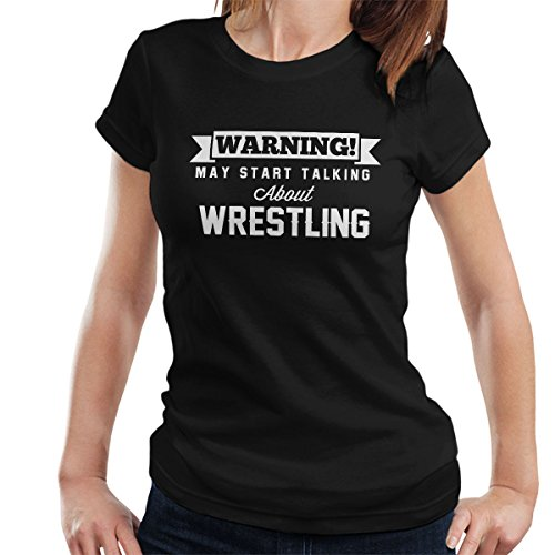 Warning May Start Talking About Wrestling Women's T-Shirt by Coto7