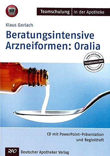 Beratungsintensive Arzneiformen: Oralia