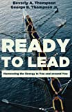 img - for Ready to Lead: Harnessing the Energy in You and around You book / textbook / text book
