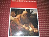 The Age of Caravaggio, Mina Gregori and Charles Dempsey, 0870993801