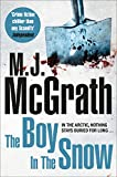 The Boy in the Snow by M. J. McGrath front cover