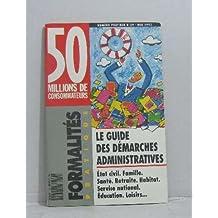 50 millions de consommateurs -le guide des démarches administratives n°29-mai 1993