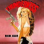 Thunder Kiss: Veronica North | Mark Adam