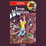 Iron Mountain: Barclay Family Adventures | Ed Hanson