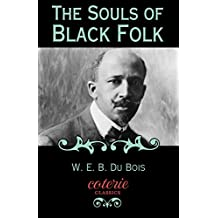 The Souls of Black Folk (Coterie Classics)