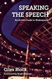 Speaking the Speech, Giles Block, 1848421915