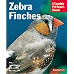 Zebra Finches (Barron's Complete Pet Owner's Manuals (Paperback)) by Hans J. Martin (2000-05-01)