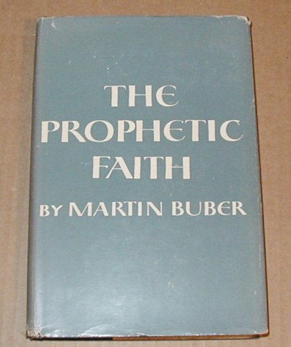 THE PROPHETIC FAITH. Translated from the Hebrew by Carlyle Witton-Davies.