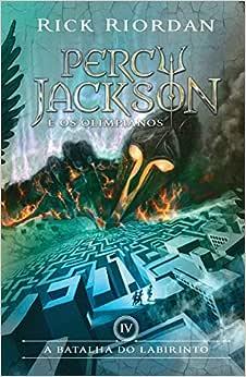 A Batalha do Labirinto - Volume 4. Série Percy Jackson e