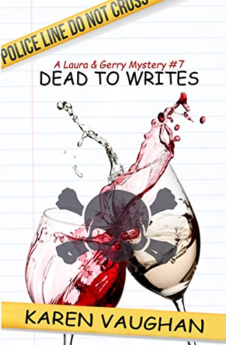 Dead to Writes (A Laura & Gerry Mystery Book 7)