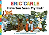 img - for Have You Seen My Cat?: A Slide-and-Peek Board Book (The World of Eric Carle) book / textbook / text book