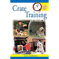 Quick & Easy Crate Training