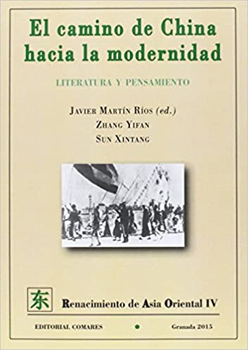 La modernidad de China (Spanish Edition)