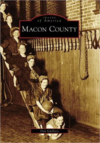 Book Macon County (IL) (Images of America) by Dan Guillory (2007-01-24)