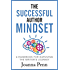 The Successful Author Mindset: A Handbook for Surviving the Writer's Journey (Books for Writers 4)
