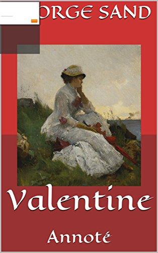 Valentine: Annoté (French Edition)