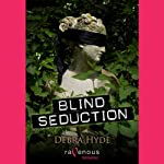Blind Seduction | Debra Hyde
