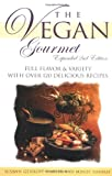 img - for The Vegan Gourmet, Expanded 2nd Edition : Full Flavor & Variety With over 120 Delicious Recipes book / textbook / text book