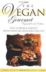 Vegan Gourmet: Full Flavor and Variety with Over 100 Delicious Recipes