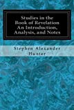Studies in the Book of Revelation An Introduction, Analysis, and Notes