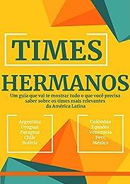 Times Hermanos (Futebol Intensivo Livro 4)