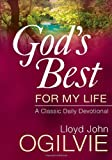 God's Best for My Life, Lloyd J. Ogilvie, 0736923101