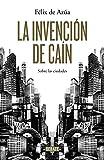 img - for La invenci      n de Cain book / textbook / text book