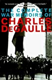 The Complete War Memoirs of Charles de Gaulle by Charles De Gaulle (1998-05-02)