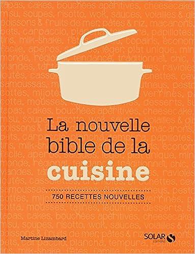 Le nouvelle bible de la cuisine
