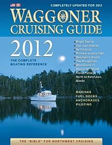 Waggoner cruising guide's cruising the secret coast: unexplored.