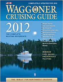 Waggoner cruising guide 2012: the complete boating reference: mark.