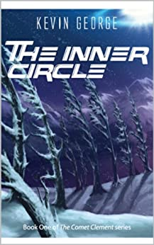 The Inner Circle (Comet Clement series, #1) by [George, Kevin]
