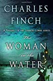The Woman in the Water: A Prequel to the Charles Lenox Series (Charles Lenox Mysteries) by  Charles Finch in stock, buy online here