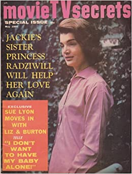 MOVIE TV SECRETS Jackie Kennedy LEE RADZIWILL Paul Petersen SUE LYON