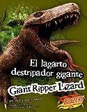 El lagarto destripador gigante/ Giant Ripper Lizard (Monstruos extintos / Extinct Monsters) (Multilingual Edition)