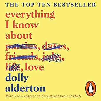 Everything I Know About Love (Audio Download): Amazon co uk