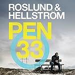 Pen 33 | Anders Roslund,Börge Hellström