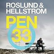 Pen 33 | Anders Roslund, Börge Hellström