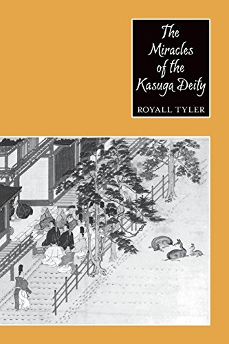 The Miracles of the Kasuga Deity (Records of Civilization: Sources & Studies)