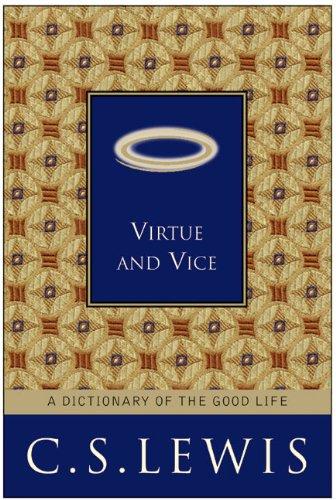 Virtue Vice Dictionary Good Life