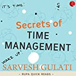 Secrets of Time Management (Rupa Quick Reads) | Sarvesh Gulati